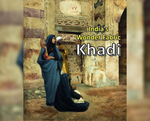 India's Wonder Fabric – Khadi